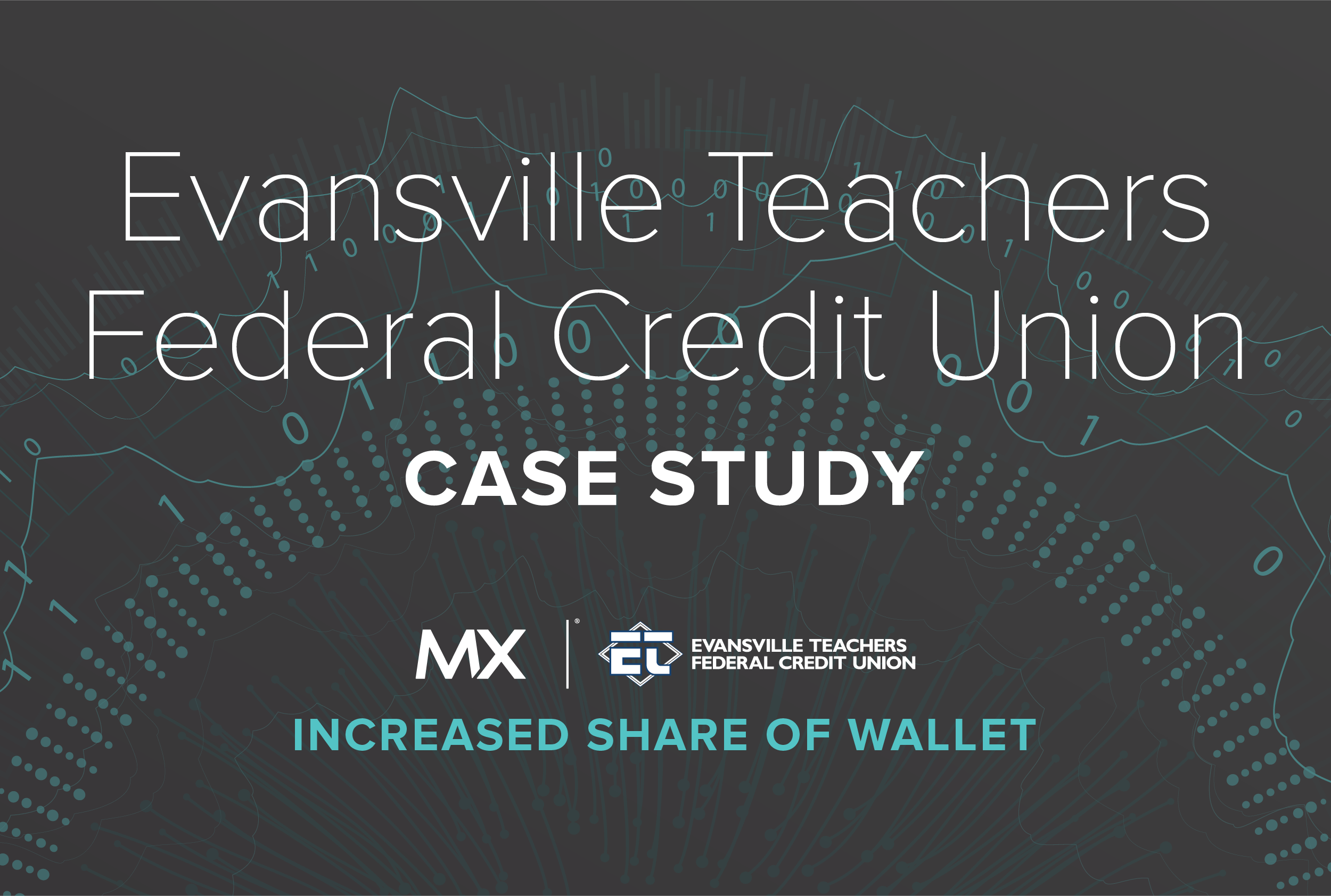 Case Study: Evansville Teachers FCU
