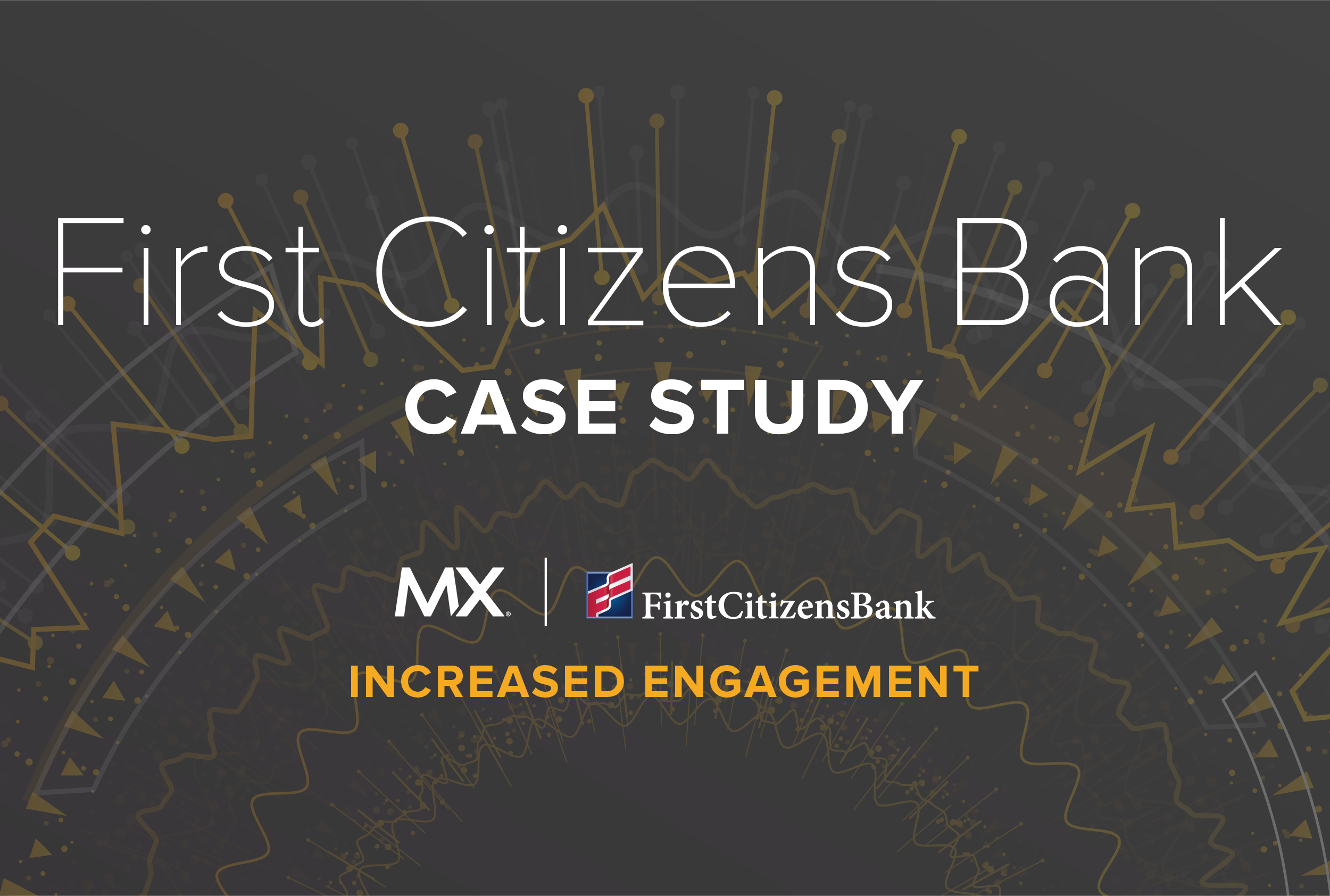 Case Study: First Citizens Bank