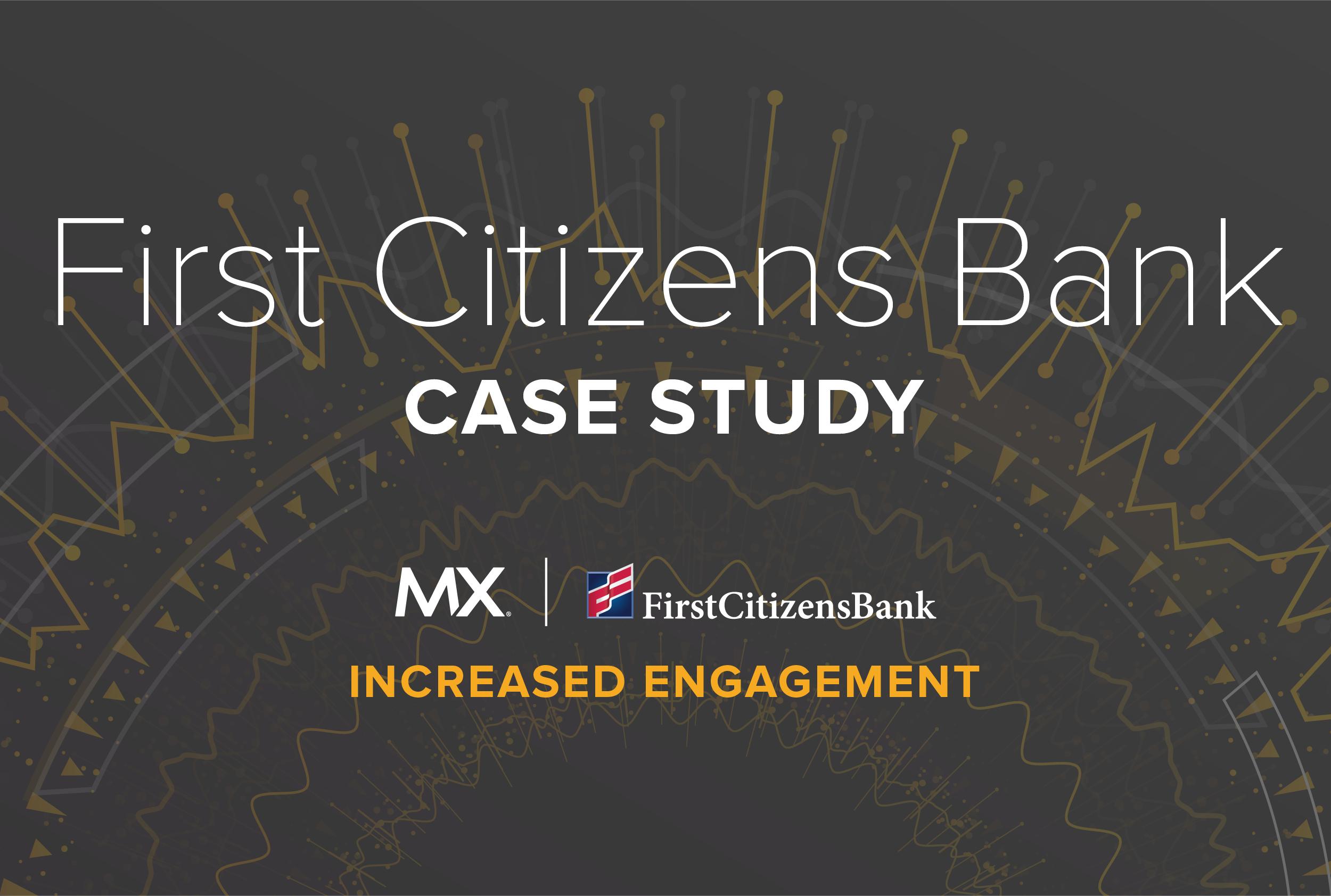 Case Study: First Citizens Bank