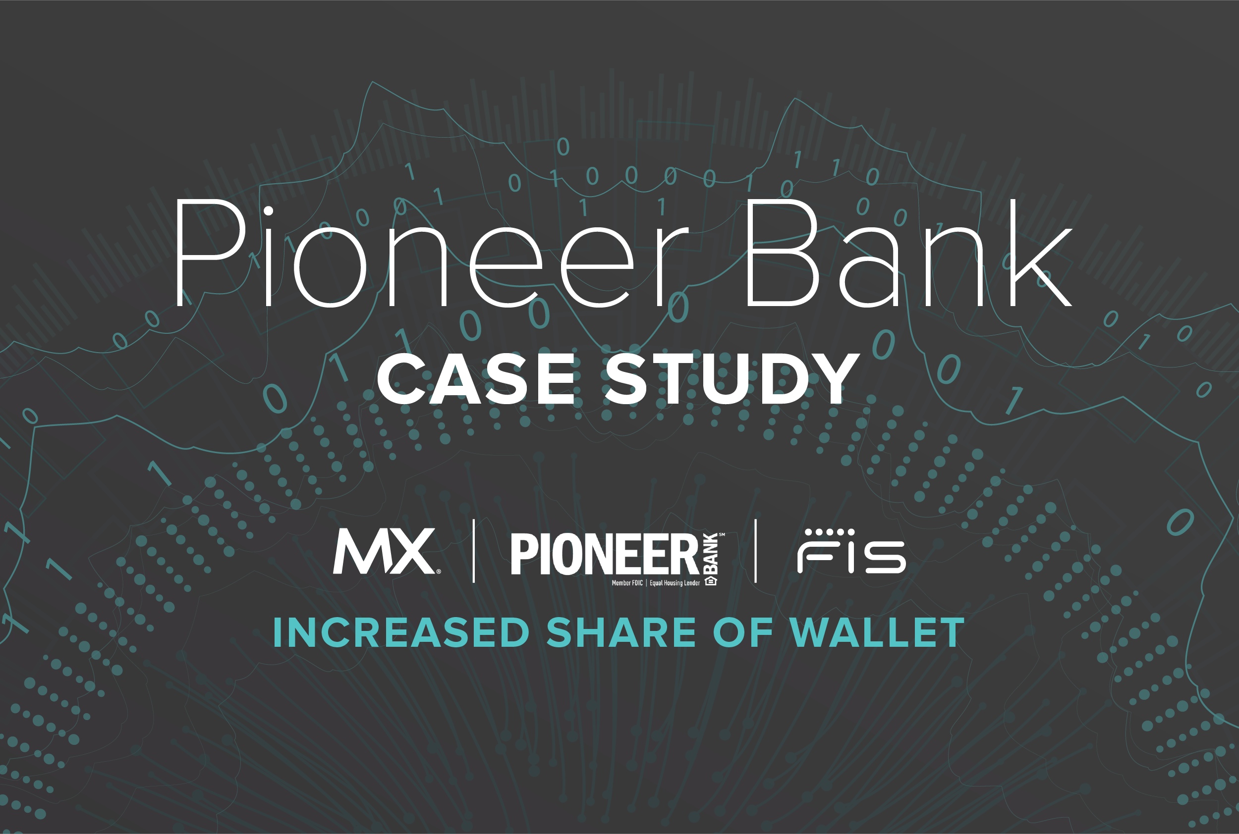 Case Study: Pioneer Bank and FIS